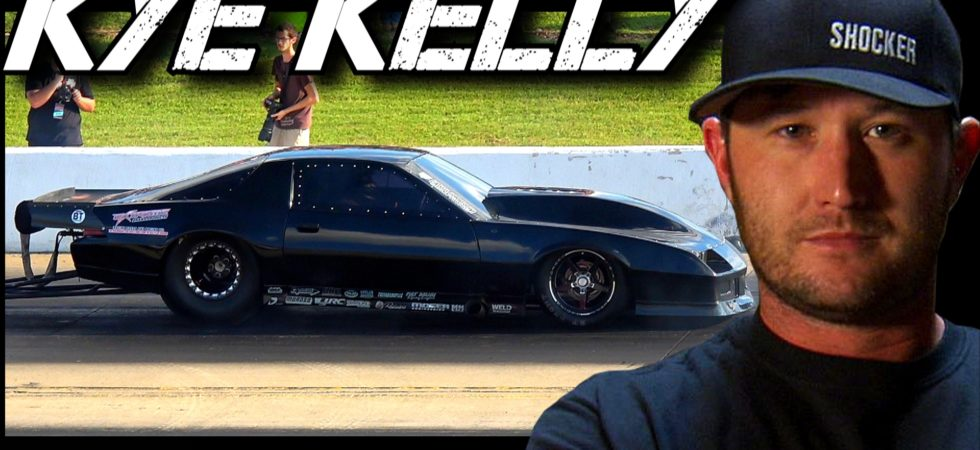Street Outlaws Kye Kelly