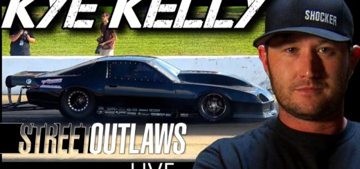 Street Outlaws Live Kye Kelly