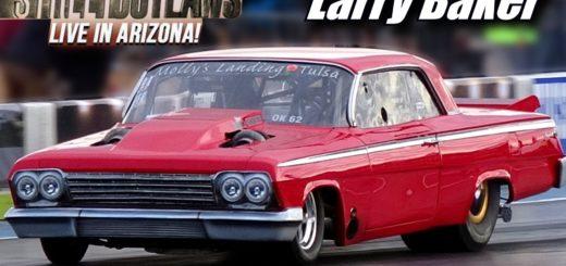 Street Outlaws Live Larry Baker Twin Turbo Impala