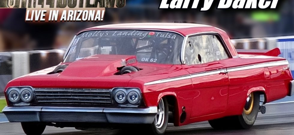 Street Outlaws Live Larry Baker Twin Turbo Impala